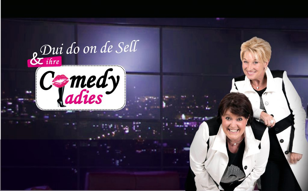 Dui do on de Sell und ihre Comedy Ladies